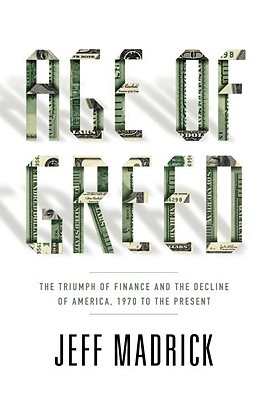 Image for Age of Greed: The Triumph of Finance and the Decline of America, 1970 to the Present