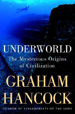 Image for Underworld : The Mysterious Origins of Civilization