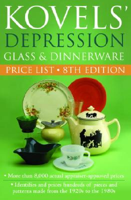 Image for Kovels' Depression Glass and Dinnerware Price List, 8th edition