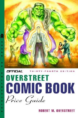Image for The Official Overstreet Comic Book Price Guide, 34th Edition
