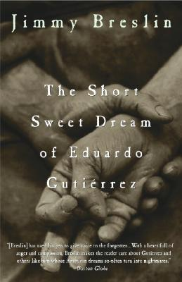 Image for Short Sweet Dream of Eduardo Gutierrez