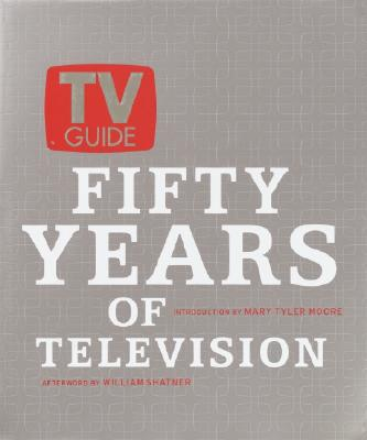 Image for TV Guide: Fifty Years of Television
