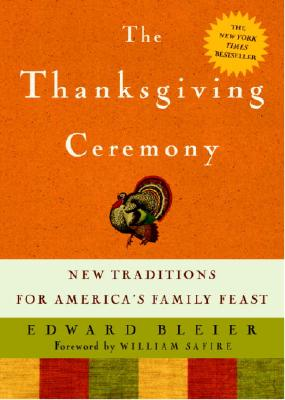 THANKSGIVING CEREMONY : NEW TRADITIONS F, EDWARD BLEIER