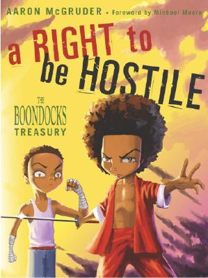 Image for A Right to be Hostile (Boondocks)