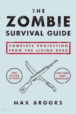 Image for Zombie Survival Guide : Complete Protection from the Living Dead