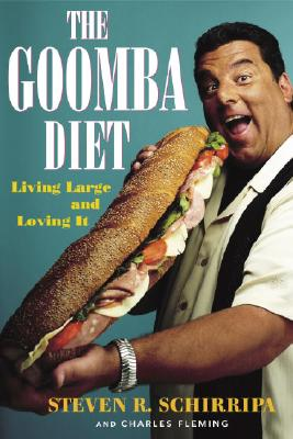 Image for The Goomba Diet: Living Large and Loving It