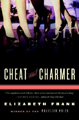 Cheat and Charmer: A Novel, Frank, Elizabeth