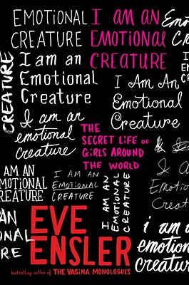Image for I Am an Emotional Creature: The Secret Life of Girls Around the World