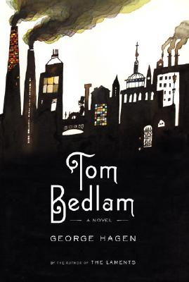 Image for Tom Bedlam: A Novel