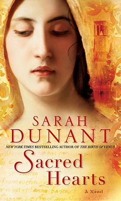Sacred Hearts: A Novel, Dunant, Sarah