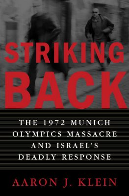 Image for Striking Back : The 1972 Munich Olympics Massacre and Israels Deadly Response