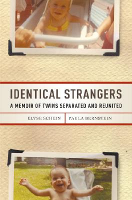 Image for Identical Strangers: A Memoir of Twins Separated and Reunited