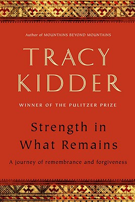 Strength in What Remains, Kidder, Tracy