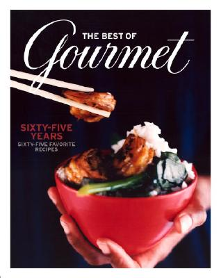 Image for The Best of Gourmet: Sixty-five Years, Sixty-five Favorite Recipes