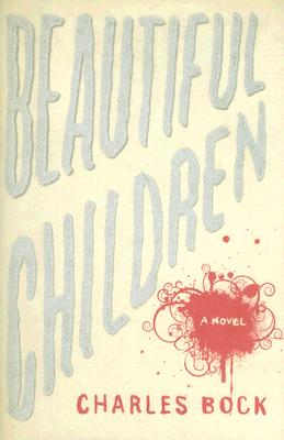 Image for Beautiful Children: A Novel