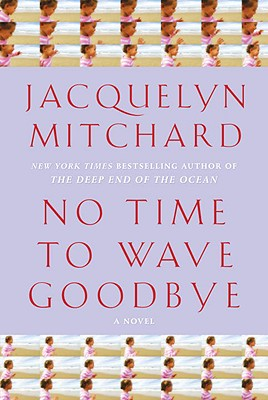 Image for No Time To Wave Goodbye