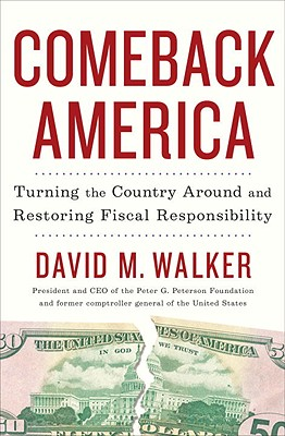 Image for Comeback America: Turning the Country Around and Restoring Fiscal Responsibility