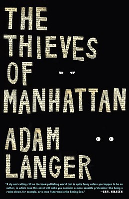 Image for The Thieves of Manhattan: A Novel