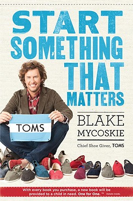 Image for Start Something that Matters: TOMS