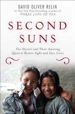 Image for Second Suns: Two Doctors and Their Amazing Quest to Restore Sight and Save Lives