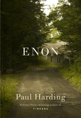 Enon: A Novel, Paul Harding