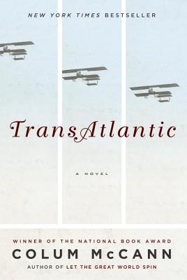 TransAtlantic: A Novel, McCann, Colum