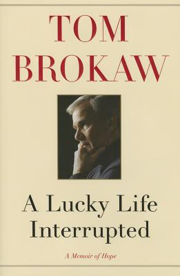 Image for A Lucky Life Interrupted: A Memoir of Hope