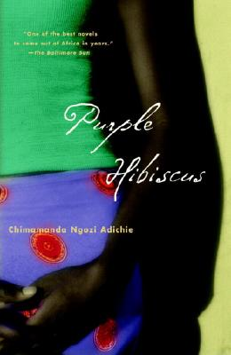 Purple Hibiscus: A Novel, Adichie, Chimamanda Ngozi