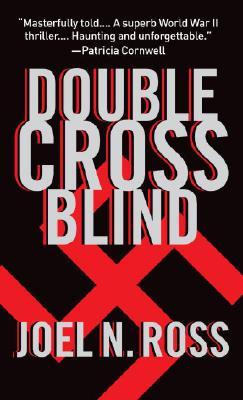 Double Cross Blind, Ross,Joel N.