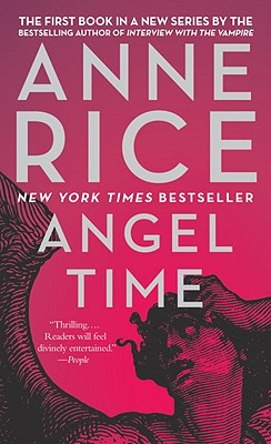 Angel Time, Anne Rice