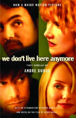Image for We Don't Live Here Anymore: Three Novellas