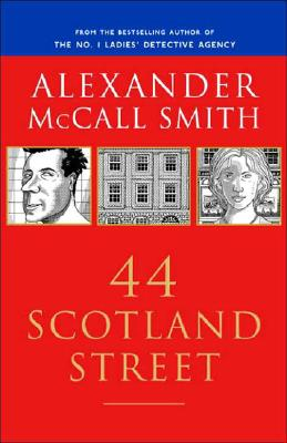 44 Scotland Street (44 Scotland Street Series, Book 1), Alexander McCall Smith