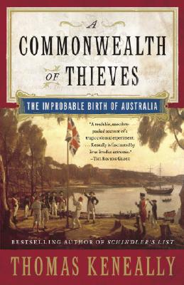 Image for A Commonwealth of Thieves: The Improbable Birth of Australia