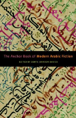 Image for The Anchor Book of Modern Arabic Fiction