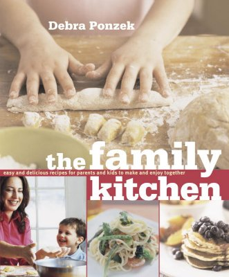 Image for The Family Kitchen: Easy and Delicious Recipes for Parents and Kids to Make and Enjoy Together