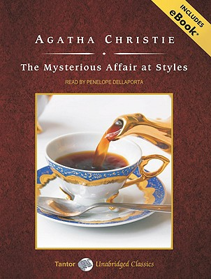 The Mysterious Affair at Styles, with eBook (Hercule Poirot Mysteries (Audio)), Christie, Agatha