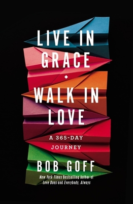 Image for Live in Grace, Walk in Love: A 365-Day Journey