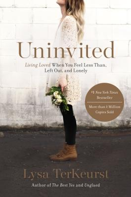 "Image for ""Uninvited: Living Loved When You Feel Less Than, Left Out, and Lonely"""