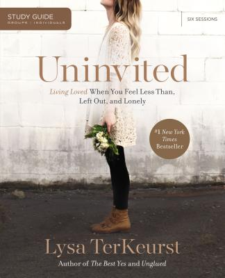"Image for ""Uninvited: Living Loved When You Feel Less Than, Left Out, and Lonely, Study Guide"""