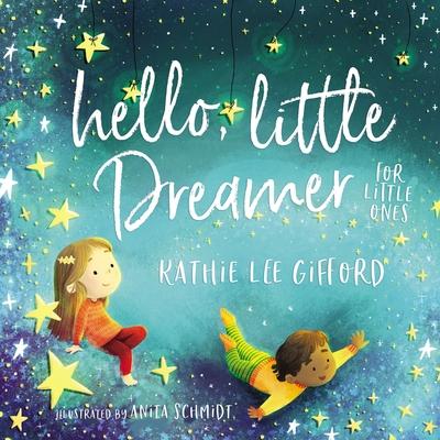 Image for Hello, Little Dreamer for Little Ones