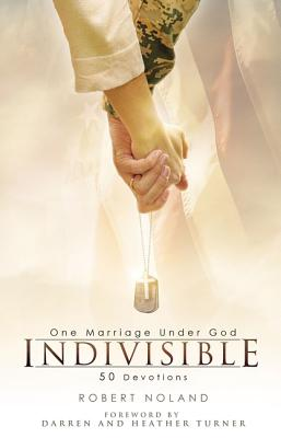 Image for Indivisible: One Marriage Under God