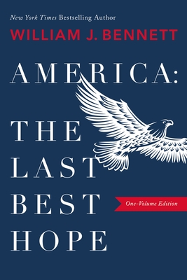 Image for America: The Last Best Hope (One-Volume Edition)