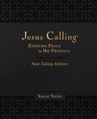 Image for Jesus Calling Note-Taking Edition, Leathersoft, Black, with full Scriptures: Enjoying Peace in His Presence