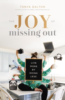 Image for The Joy of Missing Out: Live More by Doing Less