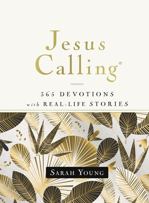Image for Jesus Calling, 365 Devotions with Real-Life Stories, Hardcover, with Full Scriptures