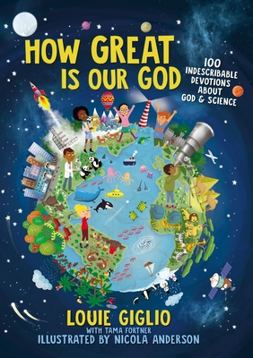 Image for How Great Is Our God: 100 Indescribable Devotions About God and Science