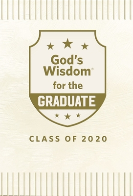 Image for God's Wisdom for the Graduate: Class of 2020 - White: New King James Version