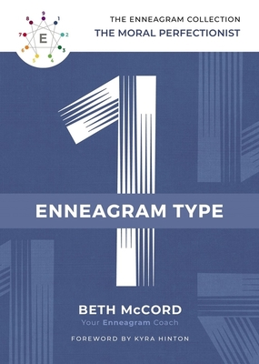 Image for The Enneagram Type 1: The Moral Perfectionist (The Enneagram Collection)