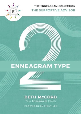 Image for The Enneagram Type 2: The Supportive Advisor (The Enneagram Collection)