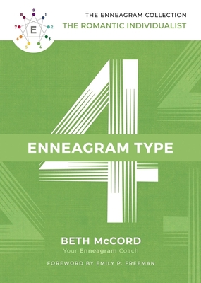 Image for The Enneagram Type 4: The Romantic Individualist (The Enneagram Collection)